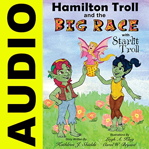 Hamilton Troll and the Big Race audiobook cover art