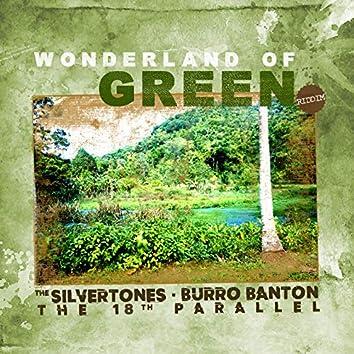 Wonderland of Green (Riddim)