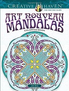 Creative Haven Art Nouveau Mandalas Coloring Book (Creative Haven Coloring Books)