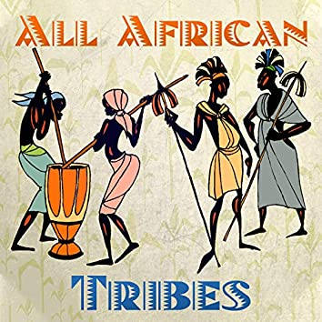 All African Tribes: Traditional Drums Music, Meditation Journey
