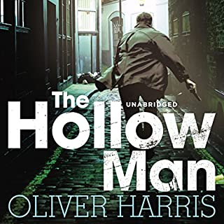 The Hollow Man                   By:                                                                                                                                 Oliver Harris                               Narrated by:                                                                                                                                 Toby Longworth                      Length: 10 hrs and 37 mins     4 ratings     Overall 4.5