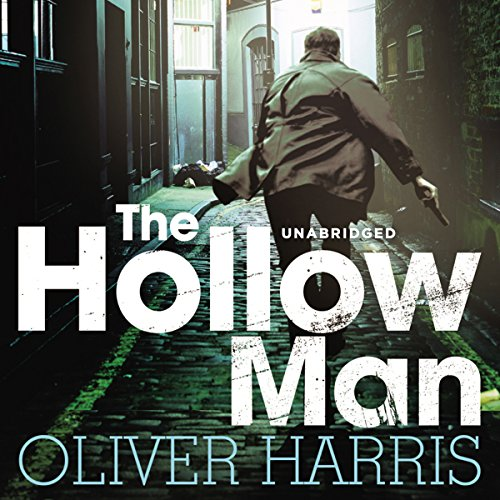 The Hollow Man                   By:                                                                                                                                 Oliver Harris                               Narrated by:                                                                                                                                 Toby Longworth                      Length: 10 hrs and 37 mins     43 ratings     Overall 4.2
