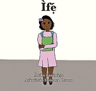 Ìfẹ́ (Yoruba Edition)