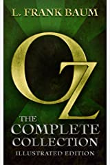 Oz: The Complete Collection (Illustrated) Kindle Edition