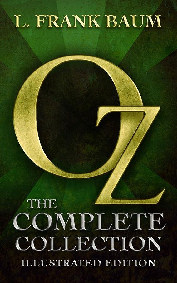 ルアー漏れ誇りOz: The Complete Collection (Illustrated) (English Edition)