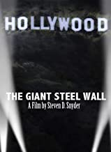 The Giant Steel Wall