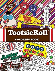 Image: Tootsie Roll Coloring Book: 24 Page Coloring Book | Paperback | by Dani Kates (Author, Designer). Publisher: CreateSpace Independent Publishing Platform; Clr edition (July 21, 2016)