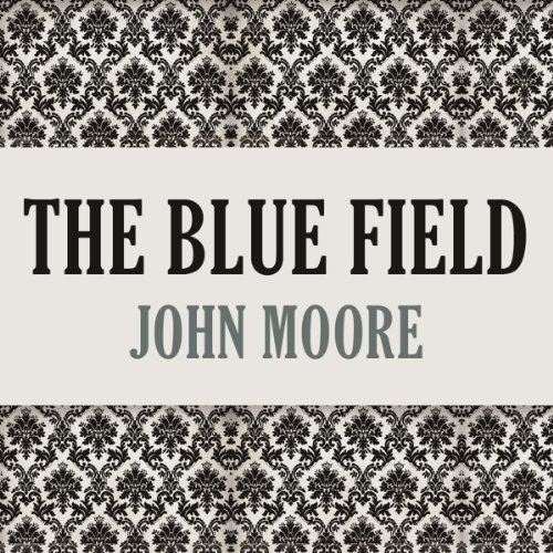 The Blue Field audiobook cover art