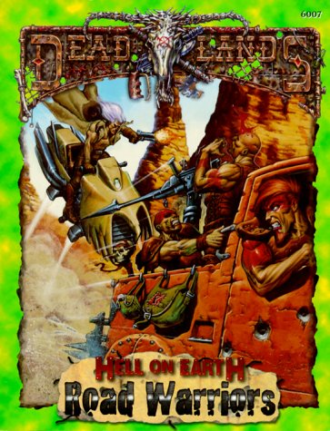 Road Warriors (Deadlands: Hell on Earth)