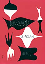 A Season in Hell & The Drunken Boat (English and French Edition)
