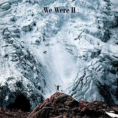 We Were II
