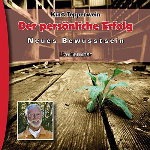 Persönlicher Erfolg (Neues Bewusstsein: Seminar-Live-Hörbuch) Titelbild