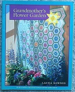 Grandmother's Flower Garden (Classic Quilt Series)