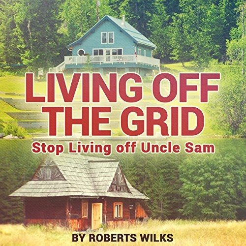 Living Off the Grid audiobook cover art