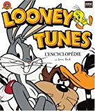 Looney Tunes - L'encyclopédie