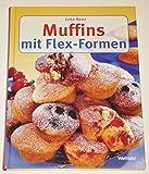 Muffins mit Flex-Formen (Livre en allemand)