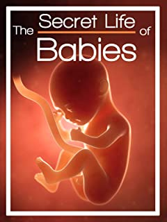 The Secret Life of Babies