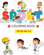 Sports Coloring Books For Kids Ages 4-8: 30 Amazing Sport to Color For Relaxation (tennis,baseball,football,skating, and Badminton) Boys and girls