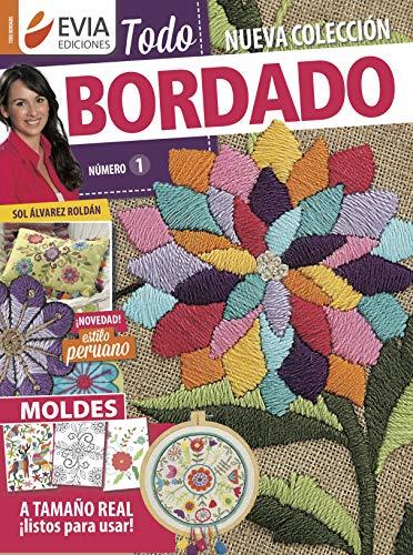 TODO BORDADO 1: con moldes (Spanish Edition)