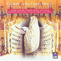 Cantors in the Opera House