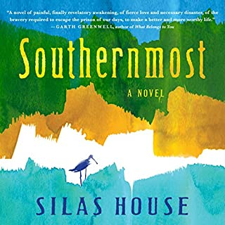 Southernmost                   By:                                                                                                                                 Silas House                               Narrated by:                                                                                                                                 Charlie Thurston                      Length: 8 hrs and 19 mins     Not rated yet     Overall 0.0