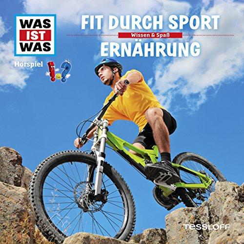 Fit durch Sport / Ernährung (Was ist Was 38) Titelbild