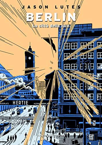 Berlin. La città della luce (Vol. 3)