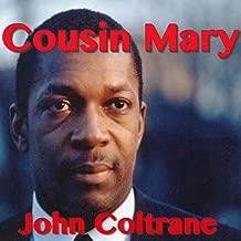Mejor Cousin Mary Coltrane de 2020 - Mejor valorados y revisados