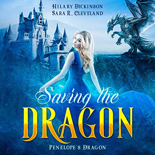Saving the Dragon Audiobook By Sara R. Cleveland cover art