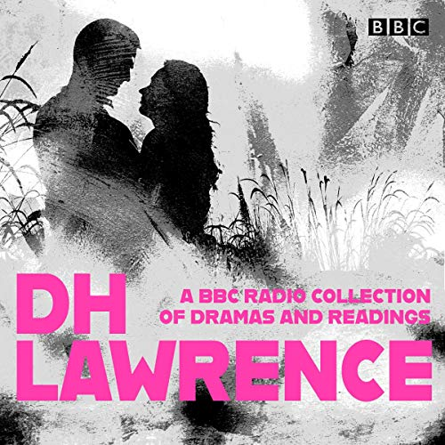 D. H. Lawrence: A BBC Radio Collection audiobook cover art