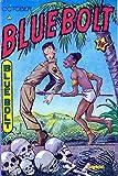 Blue Bolt v6 04 -JVJ (English Edition)