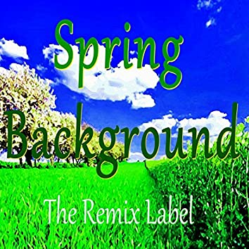 Spring Background (Ambient Chillout Lounge Inspirational Music Album Soundtrack)