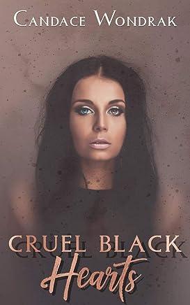 Cruel Black Hearts: A Dark Reverse Harem Romance