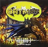 Batman - Inferno: Blut und Rauch
