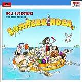 Songtexte von Rolf Zuckowski und seine Freunde - Sommerkinder