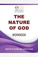 The Nature of God: Course Work Book Paperback