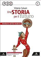Scaricare Libri Storia futuro. Con Atlante. Per gli Ist. professionali. Con e-book. Con espansione online: 1 PDF