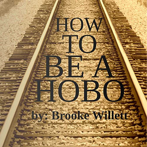 How to Be a Hobo audiobook cover art
