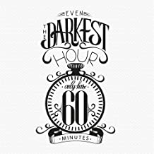yaniao Wall Art Decor Decals Removable Mural Inspirational Quotes 'Even The Darkest Hour Only Has 60 Minutes' Living Room Bedroom Decoration