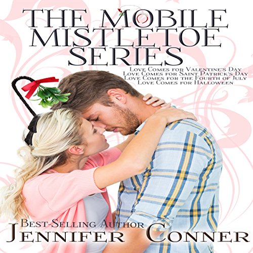 The Mobile Mistletoe Series     Love Comes for Valentines Day, Love Comes for Saint Patrick's Day, Love Comes for the Fourth of July, Love Comes for Halloween              By:                                                                                                                                 Jennifer Conner                               Narrated by:                                                                                                                                 Bailey Varness                      Length: 3 hrs and 21 mins     Not rated yet     Overall 0.0