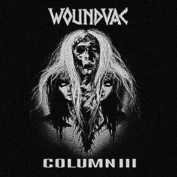 "Woundvac /Columniii Split 7"""