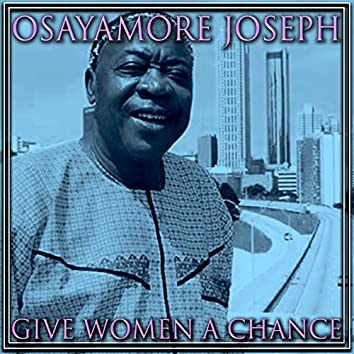Give Women A Chance