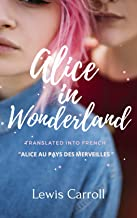 Alice In Wonderland: Translated into French