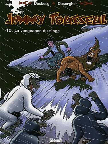 Jimmy Tousseul - Tome 10: La vengeance du singe