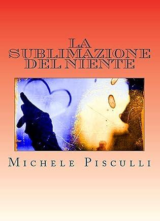 La Sublimazione del Niente (The Writer Vol. 7)
