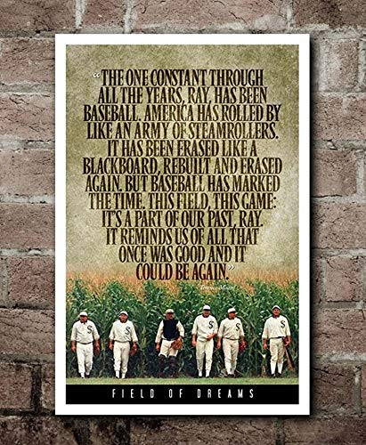 Field of Dreams Terence Mann Quote Gift for Men Woman Poster Home Art Wall Posters [No Framed]