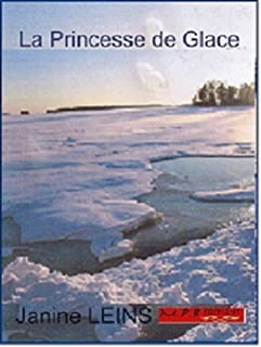 La Princesse de Glace (French Edition)