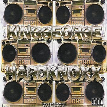 The Best of King George: Hardknoxx, Vol. 1