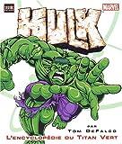 Hulk - L'encyclopédie du Titan Vert - Semic - 21/06/2003