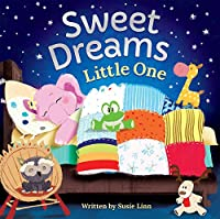 Sweet Dreams, Little One (Padded Board Books)